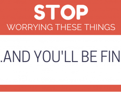 New Testers: Stop Worrying about These Things… and You'll Be Fine