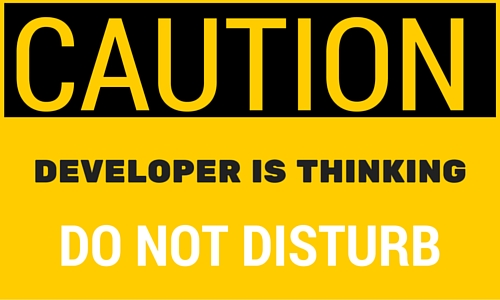 Caution Developer is thinking