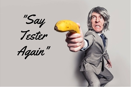 Say -Tester- again