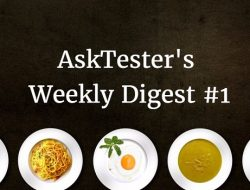 AskTester's Weekly Digest #1