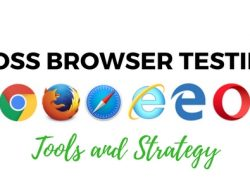 Automated cross-browser testing: Tools and efficient strategy